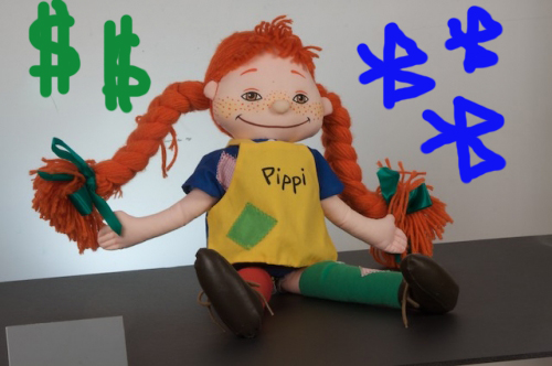 Love me, for I am Pippi and I have Money.